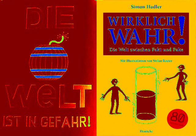 Wirklich wahr! von Simon Hadler, Cover Collage, Bild (c) Alexandra Wögerbauer-Flicker - kekinwien.at