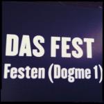 Festen, der erste Dogmafilm von Thomas Vinterberg
