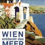Österreichische Riviera, Ausstellung im Wien Museum, Bild © Czernine Verlag